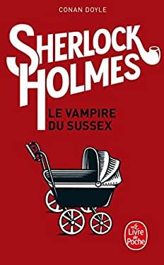 Archives Sherlock Holmes Le Vampire Du Sussex 9782253144830
