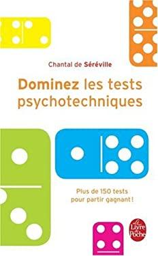 Dominez Les Tests Psychotechniques 9782253084990