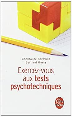 Exercez-Vous Aux Tests Psychotechniques 9782253064855
