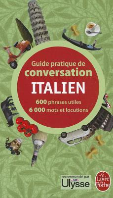 Guide Pratique de Conversation Italien 9782253085157