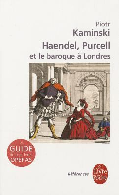 Haendel Purcell Et Le Baroque a Londres 9782253084747