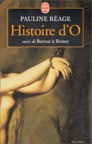 Histoire D O Suivie de Retour a Roissy 9782253147664