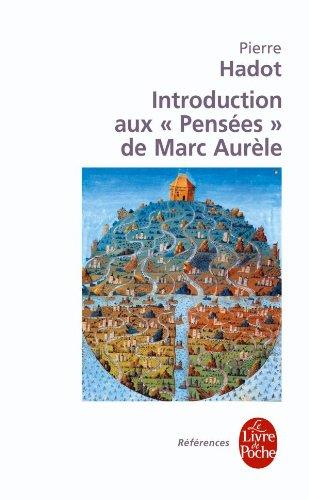 Introduction Aux Pensees de Marc Aurele