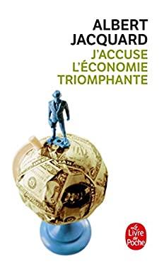 J Accuse L Economie Triomphante 9782253147756