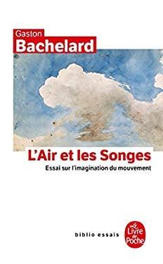 L'Air et les songes: Essai sur l'imagination du mouvement