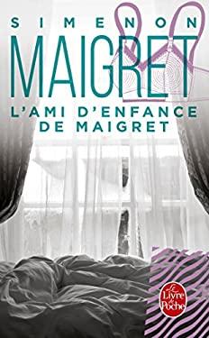 L Ami D Enfance de Maigret