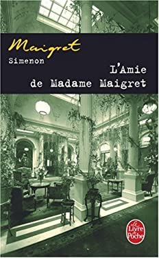 L'Amie de Madame Maigret 9782253142256