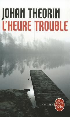 L'Heure Trouble 9782253158455