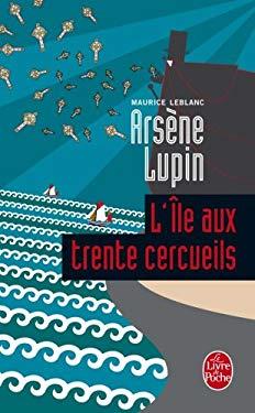 L Ile Aux Trente Cercueils 9782253004738