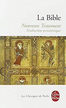 La Bible Le Nouveau Testament-FL 9782253020042