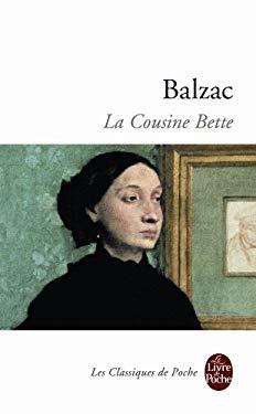 La Cousine Bette - De Balzac, Honore