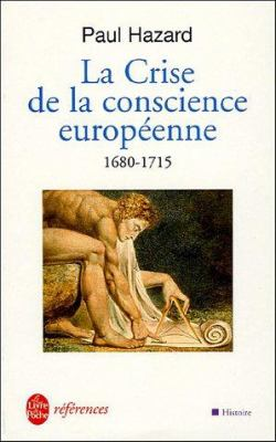 La Crise de La Conscience Europeenne