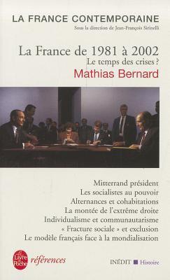 La France de 1981 a 2002 Le Temps Des Crises 9782253113720