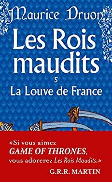 Rois Maudits T05 La Louve de France 9782253004066