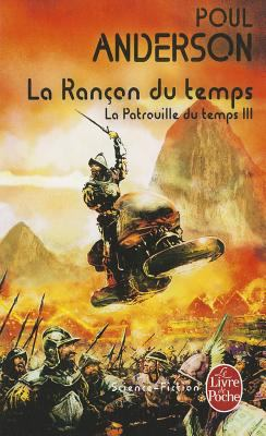 La Patrouille Du Temps T03 La Rancon Du Temps 9782253023708