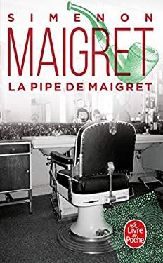 La Pipe de Maigret 9782253120629