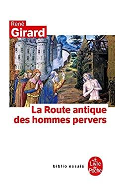 La Route Antique Des Hommes Pervers 9782253045915