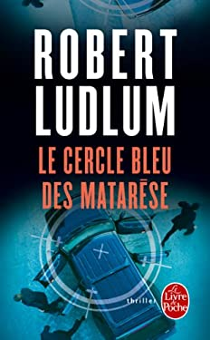 Le Cercle Bleu Des Matarese En 1 Volume 9782253065821