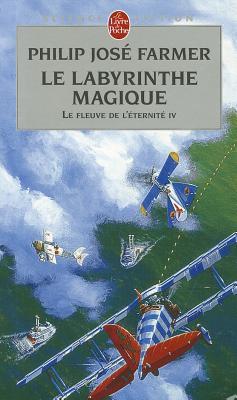 Le Labyrinthe Magique 9782253063957