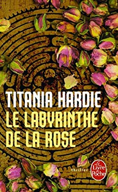 Le Labyrinthe de La Rose 9782253125242