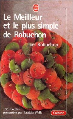 Le Meilleur Le Plus Simple de Robuchon 9782253082002