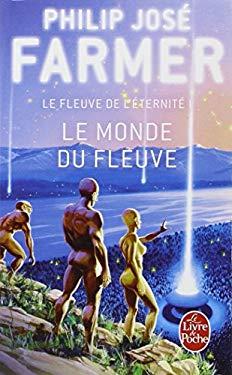 Le Monde Du Fleuve 9782253061199