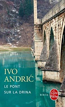 Le Pont Sur La Drina 9782253933212