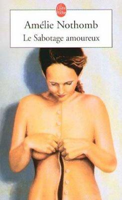 Le Sabotage Amoureux 9782253139454