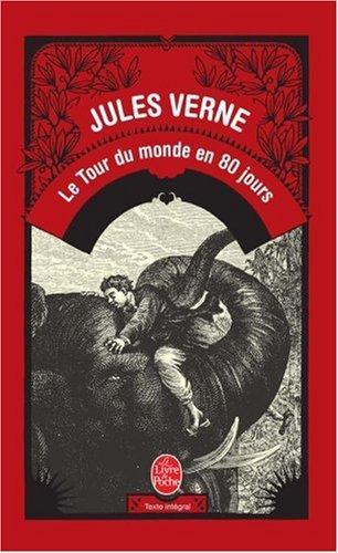 Le Tour Du Monde En 80 Jours 9782253012696