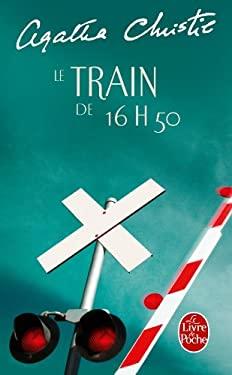 Le Train de 16 Heures 50 9782253033936