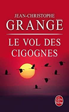 Le Vol Des Cigognes 9782253170570