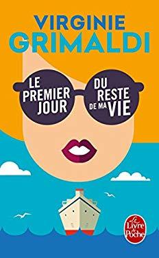 Le premier jour du reste de ma vie (Littrature) (French Edition)