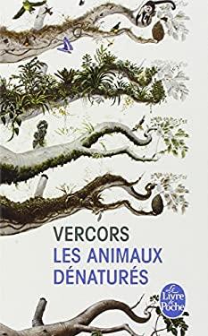 Les Animaux Denatures 9782253010234