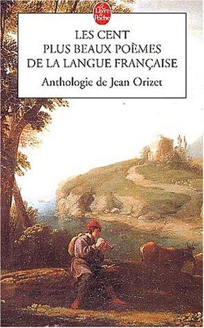 Les Cent Plus Beaux Poemes de La Langue Franc