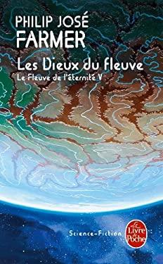 Les Dieux Du Fleuve 9782253064831