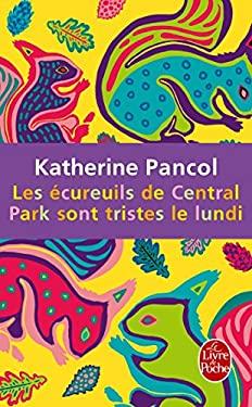 Les Ecureuils de Central Park Sont Tristes 9782253161950