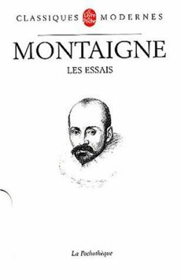 montaign essays Florio's translation of montaigne's essays was first published in 1603 in 'the world's classics' the first volume was published in 1904, and reprinted in 1910 and 1924 additional material was supplied by risa s bear from the everyman's library edition of 1910.