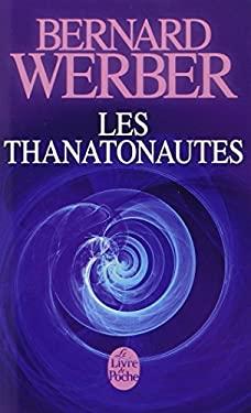 Les Thanatonautes 9782253139225