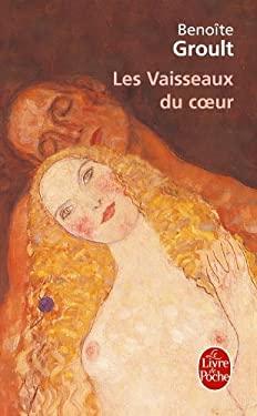 Les Vaisseaux Du Coeur 9782253053552