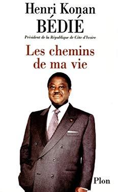 Les chemins de ma vie: Entretiens avec Eric Laurent (French Edition)