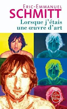 Lorsque J Etais Une Oeuvre D Art 9782253109587