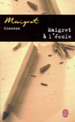 Maigret A L Ecole