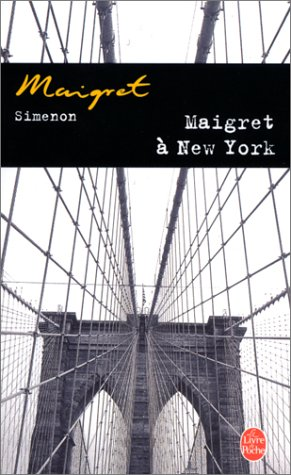 Maigret A New-York = Maigret in New York 9782253142423