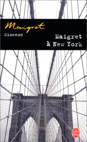 Maigret A New-York = Maigret in New York