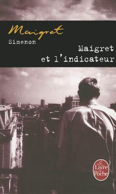 Maigret Et L Indicateur 9782253142102