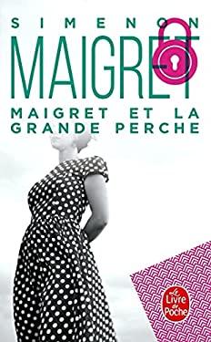 Maigret Et La Grande Perche 9782253142232
