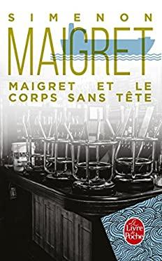 Maigret Et Le Corps Sans Tete 9782253142386