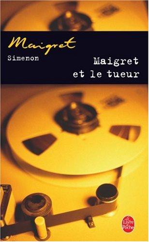 Maigret Et Le Tueur 9782253142171