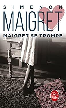 Maigret Se Trompe 9782253142294