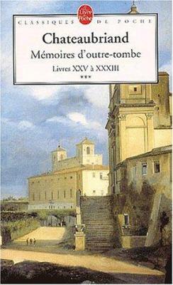 Memoires D Outre-Tombe T03.Livre XXV XXXIII 9782253160892
